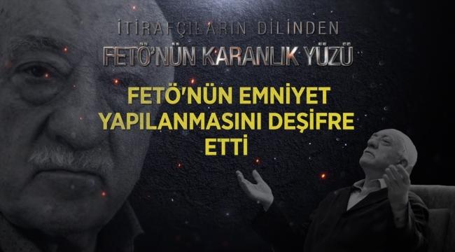FETÖ'nün örgüt üyesi polis amirlerine 'bilgi sızdırma' talimatı, itirafçı ifadesinde